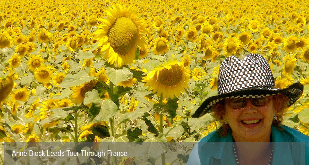 Anne Block With Special Group Tour Through France